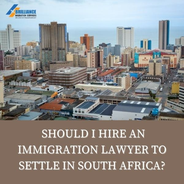 Why Appoint an Immigration Lawyer for Shifting to South Africa?